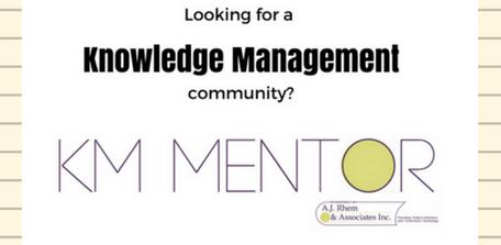 looking for a KM community - KM Mentor by AJ Rhem & Associates